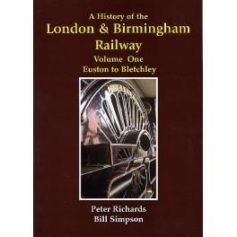 A HISTORY OF THE LONDON & BIRMINGHAM RAILWAY Vol 1