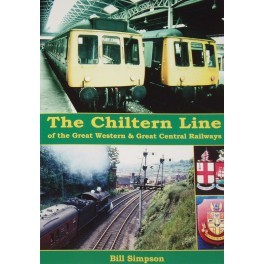 The Chiltern Line of the Great Western and Great Central Railways