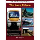 Oxford to Cambridge Railway- The Long Return
