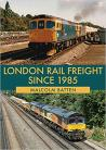 London Rail Freight Since 1985