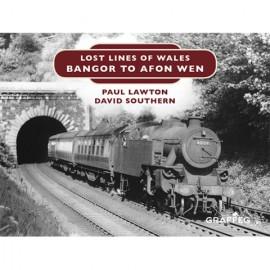 Lost Lines Bangor to Afon Wen