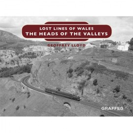 Lost Lines of Wales Series – The Heads of the Valleys