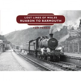 Lost Lines of Wales Series – Ruabon to Barmouth