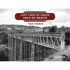 Lost Lines of Wales Series – Vale of Neath