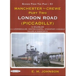 DAM   Manchester to Crewe Part Two Scenes From the past :51