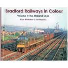Bradford Railways In Colour Vol 1: The Midland Lines