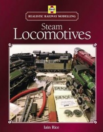 REALISTIC RAILWAY MODELLING: STEAM LOCOMOTIVES