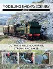 DAM Modelling Railway Scenery: Volume 1 Cuttings, Hills, Mountains, Streams and Lakes