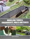 Modelling Tunnels, Embankments, Walls and Fences for Model Railways