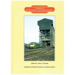 A History of British Railways' North Eastern Region
