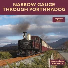Narrow Gauge Through Porthmadog