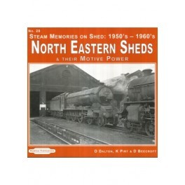 North Eastern Sheds 1 & Their Motive Power