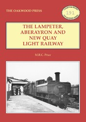 The Lampeter, Aberayron and New Quay Light Railway