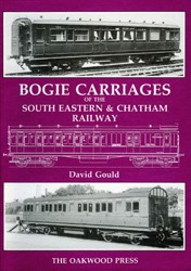 Bogie Carriages of the Southeastern & Chatham Railway