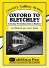 Oxford to Bletchley  Country Railway Routes