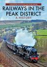 Railways in the Peak District:
