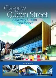 Glasgow Queen Street: A Railway Station Renaissance