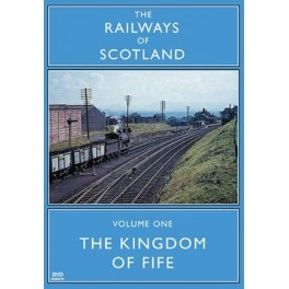 Kingdom Of Fife Vol 01 Railways Of Scotland