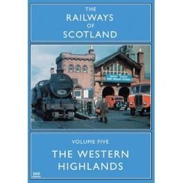 The Western Highlands Vol 05 Railways Of Scotland