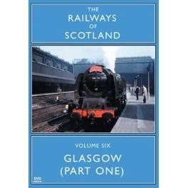 Glasgow Part 1 Vol 06 Railways Of Scotland