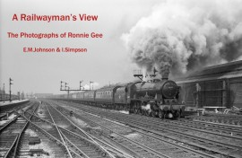 A Railwayman's View – Photos from Ronnie Gee