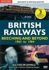 British Railways - Beeching and Beyond: 1962 to 1984