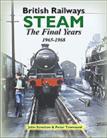 British Railways Steam: The Final Years, 1965-1968