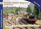 Vol 16: Severn Valley Railway Recollections