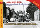 Vol 07: Buses, Coaches & Recollections: Midland Red