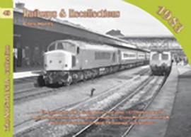 Vol 43: Railways & Recollections 1983