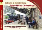 Vol 79 Railways & Recollections Snow Hill to Cheltenham