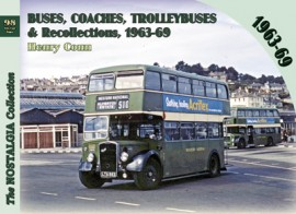 Vol 98 Buses, coaches, Trolleybuses, & Recollections 1963-1969
