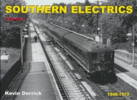 SOUTHERN ELECTRICS 1948 - 1972 Volume 1