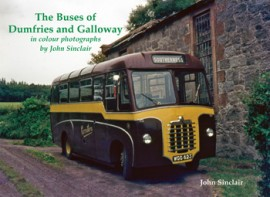 The Buses of Dumfries and Galloway in colour photographs by John Sinclair