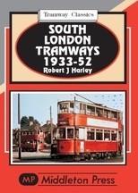 South London Tramways 1933-52 Tramway Classics