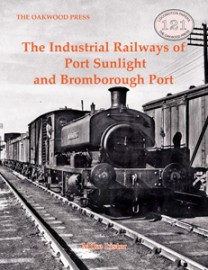 Crease to top corner The Industrial Railways of Port Sunlight and Bromborough Port