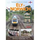 Railway Signalling in Anglia: Ely to Norwich