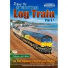 Riding the South West Log Train - Part 1