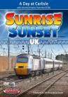 Sunrise Sunset UK Volume 3 - A Day at Carlisle