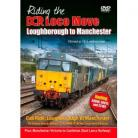 DCR Loco Move Part Two Loughborough to Manchester