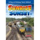 Sunrise Sunset - Volume 5 - A Day at Hinksey Yard, Oxford