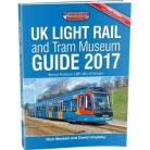 UK Light Rail and Tram Museum Guide 2017 (Fifth Edition)