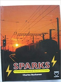 Sparks: A Celebration of British A.C. Locomotives