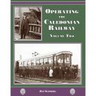 Operating the Caledonian Railway Vol. 2