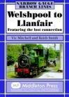 Welshpool to Llanfair  Narrow Gauge