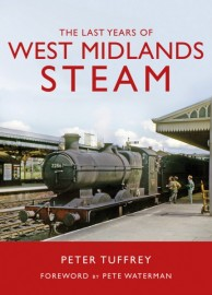 The Last Years of West Midlands Steam