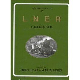 Yeadon Register of LNER Vol 1