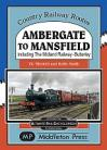 Ambergate to Mansfield Country Rly Routes
