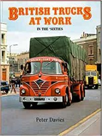 British Trucks at Work In the Sixties
