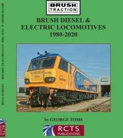 Brush Diesel & Electric Locomotives 1980-2020